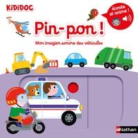 Nathalie Choux - Pin-pon ! - Mon imagier sonore des véhicules.