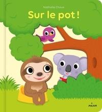 Nathalie Choux - Sur le pot!.