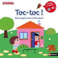 Nathalie Choux - Toc-toc ! - Mon imagier sonore de la maison.
