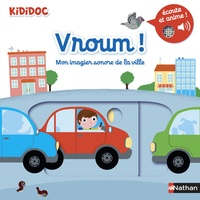 Nathalie Choux - Vroum ! Mon imagier sonore de la ville.