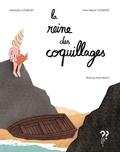 Nathalie Clément et Yves-Marie Clément - La reine des coquillages.