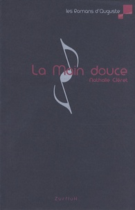 Nathalie Cléret - La main douce.