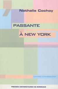 Nathalie Cochoy - Passante à New York.