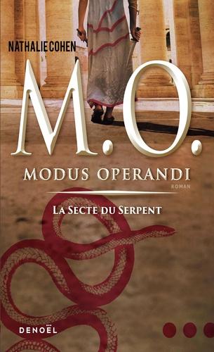 Nathalie Cohen - Modus operandi - La secte du serpent.