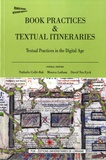 Nathalie Collé-Bak et Monica Latham - Book Practices & Textual Itineraries - Textual Practices in the Digital Age.