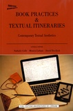 Nathalie Collé et Monica Latham - Book Practices & Textual Itineraries - Contemporary Textual Aesthetics.