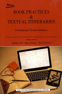 Nathalie Collé et Monica Latham - Book Practices & Textual Itineraries - Contemporary Textual Aesthetics.