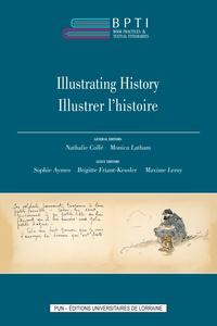 Nathalie Collé et Monica Latham - Illustrer l'Histoire.