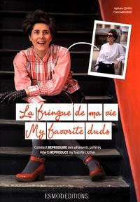 Nathalie Coppin et Claire Wargnier - La fringue de ma vie - Comment reproduire mes vêtements préférés.