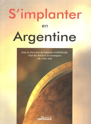 Nathalie Coppinger - S'implanter en Argentine.