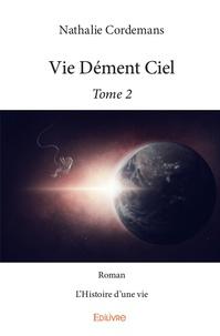 Livres audio gratuits pour le téléchargement mp3 Vie Dément Ciel  - Tome 2