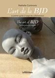 Nathalie Cortinovis - L'art de la BJD - Le premier guide à l'usage des collectionneurs.