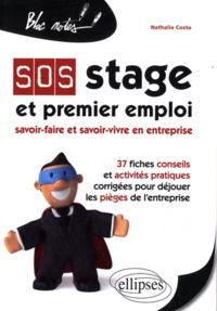 Nathalie Costa - SOS stage et premier emploi - Savoir-faire et savoir-vivre en entreprise.