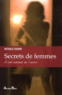 Rhonealpesinfo.fr Secrets de femmes - A cet instant de l'autre Image