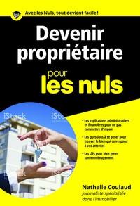 Nathalie Coulaud - Devenir propriétaire pour les nuls.