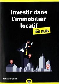 Nathalie Coulaud - Investir dans l'immobilier locatif pour les nuls.