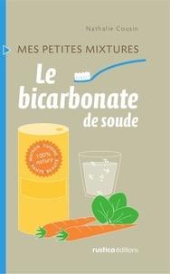Nathalie Cousin - Le bicarbonate de soude.