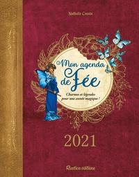 Nathalie Cousin - Mon agenda de fée - Charmes et légendes pour une année magique !.
