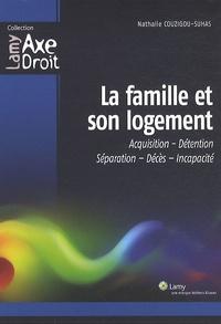 La famille et son logement - Acquisition-Détention-Séparation-Décès-Incapacité.pdf