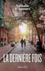 Nathalie d' Amours - La dernière fois.