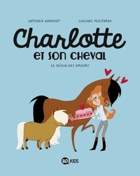 Nathalie Dargent - Charlotte et son cheval, Tome 03 - La saison des amours.