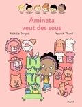 Nathalie Dargent - Les Inséparables - Aminata veut des sous.