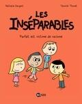 Nathalie Dargent et Yannick Thomé - Les inséparables (BD) Tome 2 : Parfait est victime de racisme.