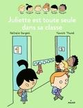 Nathalie Dargent - Les Inséparables - Juliette est toute seule dans sa classe.