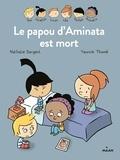 Nathalie Dargent - Les inséparables - Le papou d'Aminata est mort.
