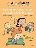 Nathalie Dargent - Les Inséparables - Léa ne veut pas rester à l'école après la classe.