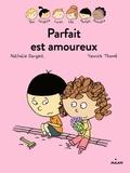 Nathalie Dargent - Les Inséparables - Parfait est amoureux.
