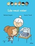 Nathalie Dargent et Yannick Thomé - Les inséparables (première lecture)  : Léa veut voter.