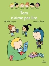 Nathalie Dargent et Yannick Thomé - Les inséparables (première lecture)  : Tom n'aime pas lire.