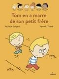 Nathalie Dargent et Yannick Thomé - Les inséparables (première lecture) Tome 12 : Tom en a marre de son petit frère.