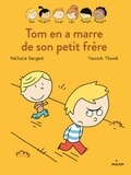 Nathalie Dargent - Les Inséparables - Tom en a marre de son petit frère.