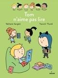 Nathalie Dargent - Les Inséparables -  Tom n'aime pas lire.
