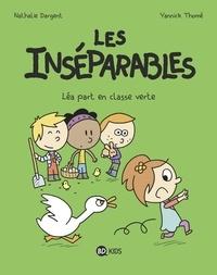 Nathalie Dargent et Yannick Thomé - Les inséparables Tome 4 : Léa part en classe verte.