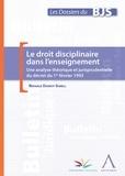 Nathalie Dasnoy-Sumell - Le droit disciplinaire dans l'enseignement - Une analyse théorique et jurisprudentielle du décret du 1er février 1993.