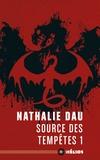 Nathalie Dau - Le livre de l'Enigme Tome 1 : Sources des tempêtes.