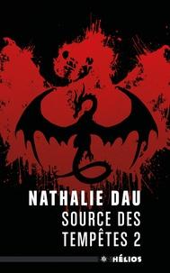 Nathalie Dau - Le livre de l'Enigme Tome 2 : Source des tempêtes.