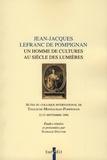 Nathalie Dauvois - Jean-Jacques Lefranc de Pompignan - Un homme de cultures au siècle des Lumières.
