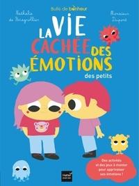 Nathalie de Boisgrollier - Bulle de bonheur - La vie cachée des émotions des petits.