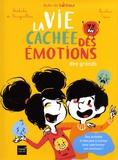 Nathalie de Boisgrollier et Nicolas Trève - La vie cachée des émotions des grands.