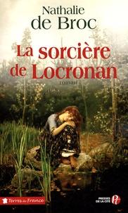 Nathalie de Broc - La sorcière de Locronan.