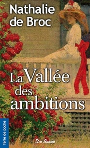 La vallée des ambitions - Nathalie de Broc   Showmesound.org