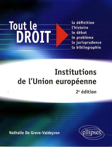 Nathalie De Grove-Valdeyron - Institutions de l'Union européenne.