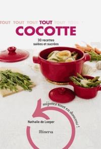 Nathalie de Loeper - Tout cocotte - 30 recettes salées et sucrées.