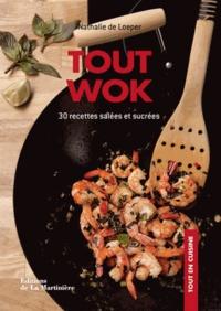 Nathalie de Loeper - Tout wok - 30 recettes salées et sucrées.