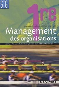 Nathalie Dehouck et Laurent Izard - Management des organisations 1e STG.