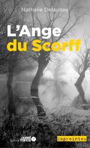 Nathalie Delaunay - L'Ange du Scorff.